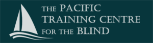 The PTCB Logo: A sailboat over gentle waves with the words 'The Pacific Training Centre for the Blind' in the upper right-hand corner.